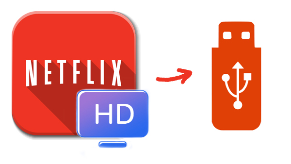 Download Netflix movies to USB Drive