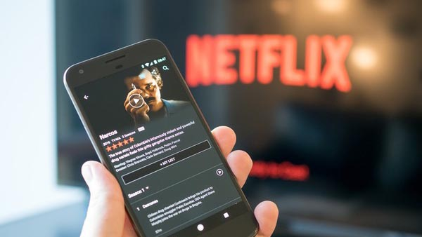 Watch Netflix on Android Phones